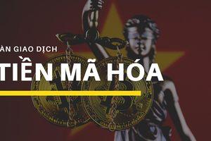 Liệu Việt Nam có cấp phép cho sàn giao dịch tiền mã hóa đầu tiên như Investinblockchain đã loan tin?