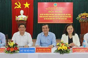 TAND tỉnh Quảng Nam: Hội nghị sơ kết thí điểm hòa giải, đối thoại trong giải quyết tranh chấp dân sự, khiếu kiện hành chính