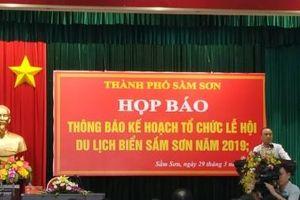 Thanh Hóa: Sầm Sơn tổ chức họp báo công bố Lễ hội Du lịch biển năm 2019