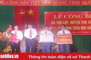 Xã Thọ Lập đón Bằng công nhận xã đạt chuẩn nông thôn mới
