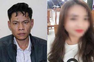 Vụ nữ sinh giao gà bị sát hại: Hé lộ mưu đồ thâm hiểm của kẻ cầm đầu vừa bị bắt