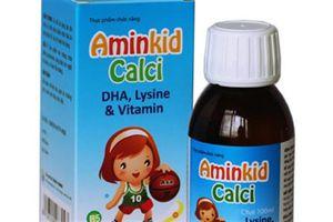 Cục An toàn thực phẩm cảnh báo mua sản phẩm Aminkid Calci