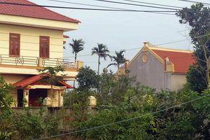 Vụ bố, mẹ Bí thư Huyện ủy Quảng Xương (Thanh Hóa) xây dựng trái phép trên đất lúa: Tỉnh chỉ đạo kiểm tra