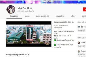 Kênh Youtube kiếm 450 triệu/tháng của Khá 'Bảnh' đã chính thức bị xóa sổ