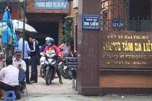 Sở Y tế Hải Phòng yêu cầu chấn chỉnh công tác khám bệnh ở Trung tâm Da liễu
