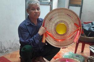 Nghệ nhân giữ lửa cho nghề làm nón làng Chuông