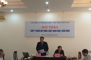 LHHVN tổ chức hội thảo Góp ý kiến Dự thảo Luật Giáo dục