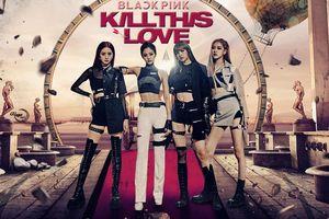 BLACKPINK nói gì sau 'chiến tích khủng' của MV siêu phẩm Kill This Love?