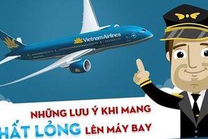Hành khách được mang dưới 1 lít chất lỏng đối với chuyến bay quốc tế