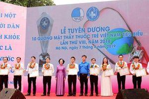 Vinh danh 10 gương mặt Thầy thuốc trẻ Việt Nam tiêu biểu cống hiến vì sức khỏe cộng đồng