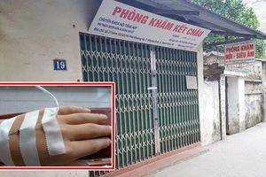 Nữ công nhân thiệt mạng ở phòng khám tư: Đình chỉ hoạt động phòng khám