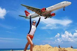 Có thể bị tử hình nếu cố chụp ảnh 'chạm máy bay' tại bãi biển Thái Lan