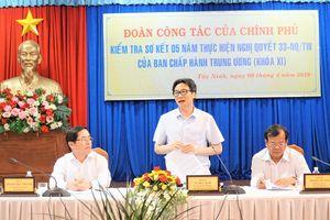 Phó Thủ tướng kiểm tra việc thực hiện Nghị quyết 33-NQ/TW tại Tây Ninh