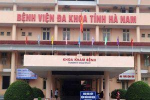 Hà Nam: Tạm giam 5 cán bộ y tế đưa bệnh nhân chụp cộng hưởng 'chui', lấy tiền bỏ túi