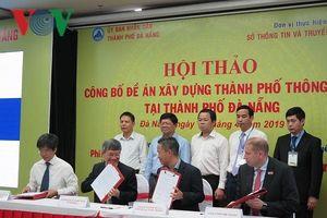Đà Nẵng: Công bố Đề án 'Xây dựng thành phố thông minh'