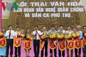Khai mạc Liên hoan văn nghệ quần chúng, dân ca Phú Thọ 2019