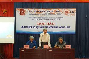 VGCR tổ chức họp báo về Hội nghị FIG Working Week 2019