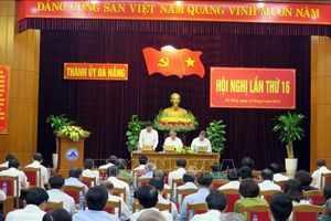 Thành ủy Đà Nẵng triển khai một số nhiệm vụ trọng tâm trong phát triển kinh tế - xã hội
