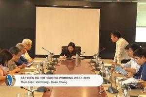 Chuẩn bị chu đáo cho Hội nghị khoa học quốc tế về địa lý tại Việt Nam