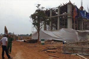 Vụ sập công trình tại Đắk Lắk: Báo cáo gian dối số người bị thương