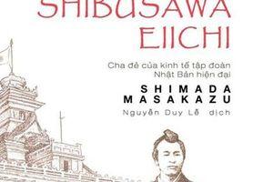 Shibusawa Eiichi: Nhà tư bản lỗi lạc