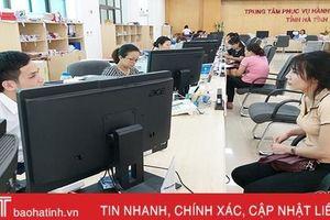 Hơn 70% thủ tục hành chính ở Hà Tĩnh được cắt giảm thời gian giải quyết
