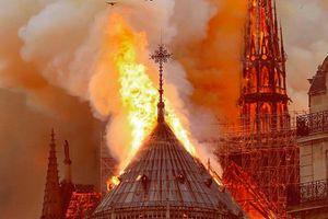 Toàn cảnh vụ cháy Nhà thờ Đức Bà ở Paris
