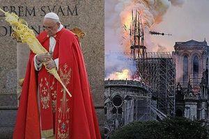 Giáo hoàng Francis lên tiếng sau vụ cháy Nhà thờ Đức Bà Paris