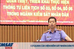 Ngành Kiểm sát triển khai thực hiện các Thông tư liên tịch mới trong lĩnh vực tư pháp