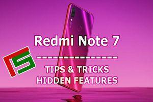 10 thủ thuật cần biết để tối ưu hóa Xiaomi Redmi Note 7 Pro