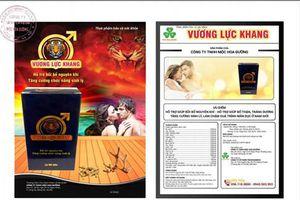 TPBVSK Vương Lực Khang bị cảnh báo vi phạm quảng cáo thế nào?
