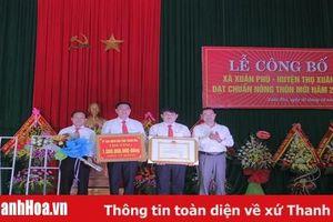 Xã Xuân Phú đón nhận Quyết định công nhận xã đạt chuẩn nông thôn mới