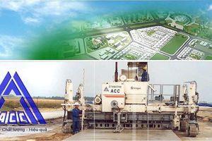 TCty Xây Dựng Công Trình Hàng Không (ACC): 'Ông trùm' của các gói thầu tại ACV