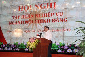 Hội nghị tập huấn công tác Nội chính Đảng toàn quốc