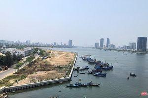 Đà Nẵng: Vẫn chưa có cái kết cho Dự án Marina Complex lấn sông Hàn
