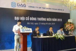 Nhựa Đông Á đặt mục tiêu doanh thu 2019 đạt 1.815 tỷ đồng