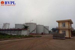 'Nguy cơ bom lửa giữa khu dân cư' ở Hà Tĩnh: Kho xăng dầu từng bị xử phạt