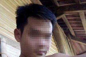 Điện Biên: Đã bắt được nghi phạm ra tay sát hại em gái sau 24 giờ lẩn trốn