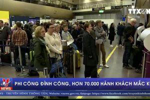 Phi công đình công, hơn 70.000 hành khách mắc kẹt