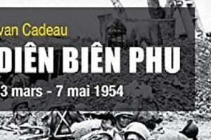 Công bố hàng loạt tư liệu từ phía Pháp về chiến thắng Điện Biên Phủ