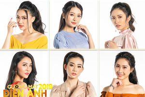 Lộ diện 6 thí sinh nữ của 'Gương mặt điện ảnh 2019'