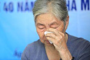 Mỏi mòn thân phận 40 năm oan khuất: 40 năm, giờ mẹ mới dám ngẩng đầu nhận con
