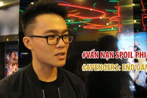 Giới trẻ Việt nói gì trước 'nạn' spoil phim 'Avengers: Endgame'