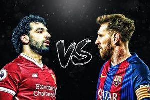 Barcelona vs Liverpool: Khi 'Salad' không dễ ăn như Messi nghĩ!