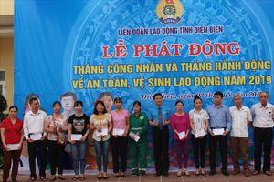 LĐLĐ tỉnh Điện Biên phát động Tháng Công nhân 2019