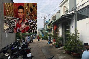 Thảm án 3 người chết ở Bình Tân: Lúc Tín lên cơn nghiện, cả xóm phải trốn