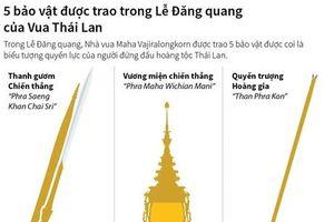 5 bảo vật được trao ở Lễ Đăng quang của Vua Thái Lan