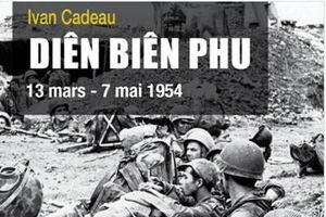 Sách hé lộ tài liệu của Pháp về Trận Điện Biên Phủ