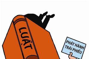 Doanh nghiệp phải công bố thông tin khi phát hành trái phiếu