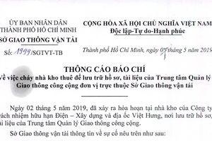 Sở GTVT TP Hồ Chí Minh thông tin vụ cháy kho tài liệu